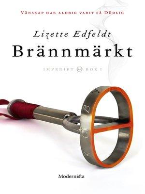 cover image of Brännmärkt (Första boken i Imperiet-serien)