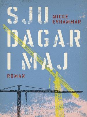cover image of Sju dagar i maj