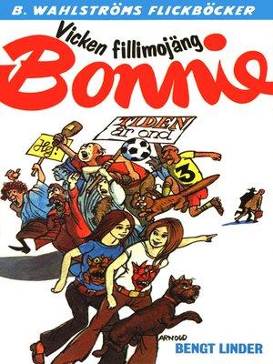 cover image of Bonnie 16--Vicken fillimojäng, Bonnie