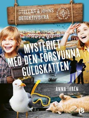cover image of Mysteriet med den försvunna guldskatten