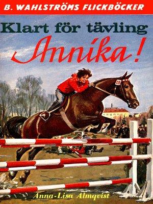 cover image of Annika 4--Klart för tävling, Annika!