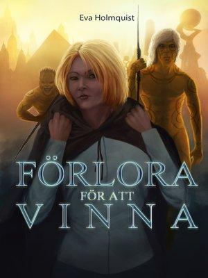 cover image of Förlora för att vinna