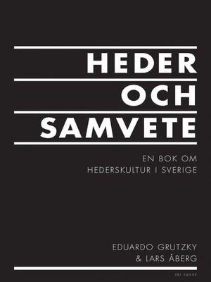cover image of Heder och samvete