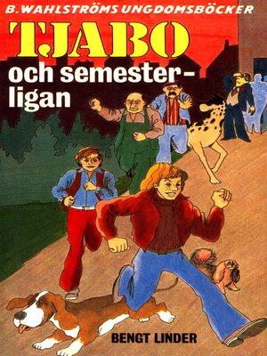 cover image of Tjabo 2--Tjabo och semesterligan