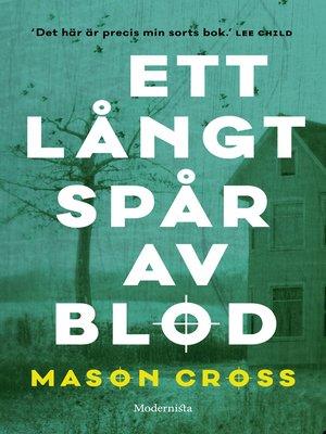 cover image of Ett långt spår av blod (Första boken om Carter Blake)