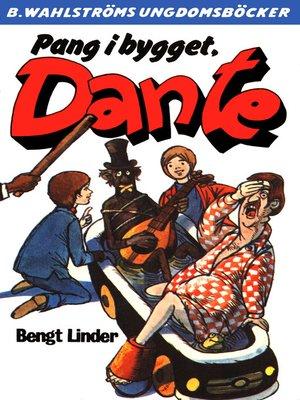 cover image of Dante 23--Pang i bygget, Dante
