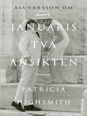 cover image of Om Januaris två ansikten av Patricia Highsmith