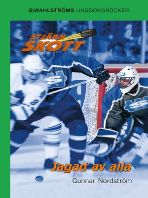 cover image of Stjärnskott 15--Jagad av alla