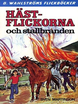 cover image of Hästflickorna 5--Hästflickorna och stallbranden