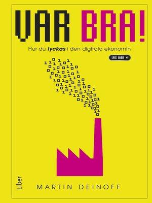cover image of Var bra!