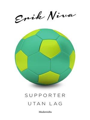 cover image of Supporter utan lag