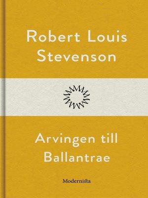 cover image of Arvingen till Ballantrae