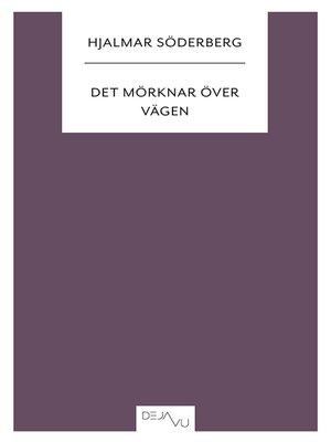 cover image of Det mörknar över vägen