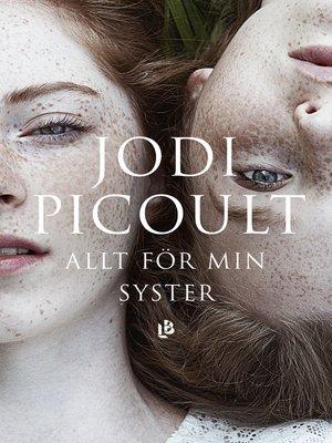 cover image of Allt för min syster
