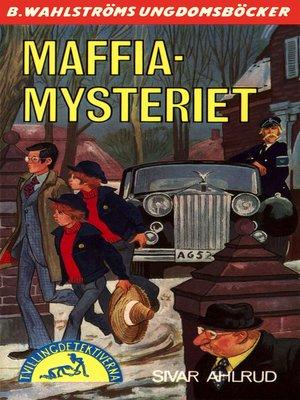 cover image of Tvillingdetektiverna 42--Maffia-mysteriet