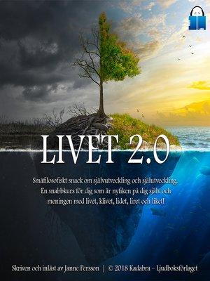 cover image of Livet 2.0