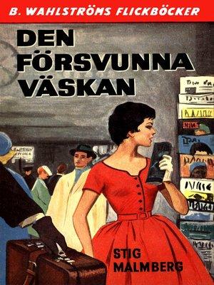 cover image of Den försvunna väskan