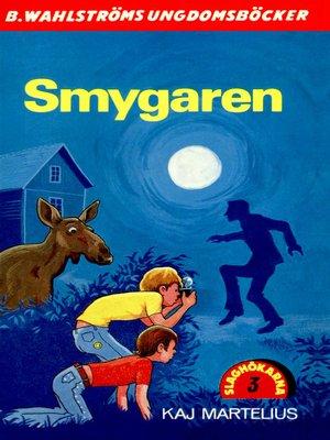 cover image of Slaghökarna 3--Smygaren