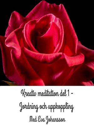 cover image of Kreativ meditation del 1