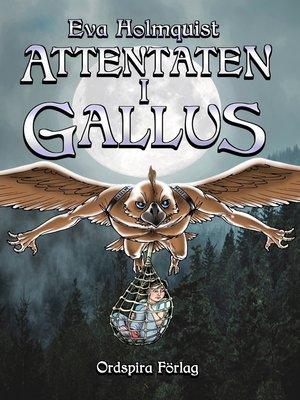 cover image of Attentaten i Gallus