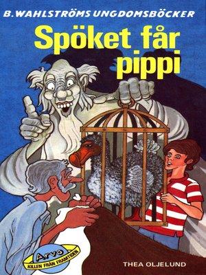 cover image of Arvo, killen från framtiden 8--Spöket får pippi