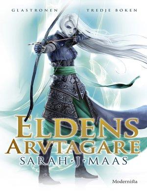 cover image of Eldens arvtagare