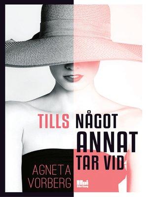 cover image of Tills något annat tar vid