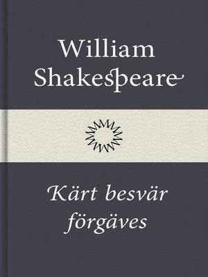 cover image of Kärt besvär förgäves