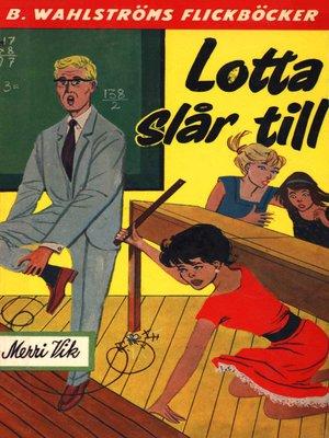 cover image of Lotta 5--Lotta slår till