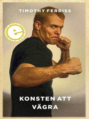 cover image of Konsten att vägra
