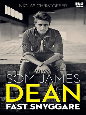 cover image of Som James Dean fast snyggare