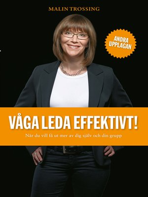 cover image of Våga leda effektivt!