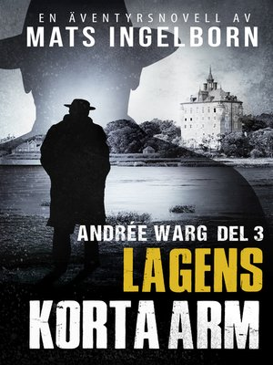 cover image of Lagens korta arm, Andrée Warg Del 3