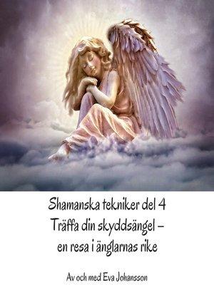 cover image of Shamanska tekniker del 4