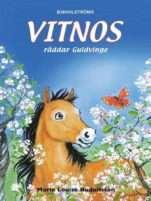 cover image of Vitnos 10--Vitnos räddar Guldvinge