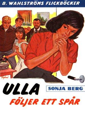 cover image of Ulla 5--Ulla följer ett spår