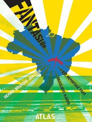 cover image of Fantasiön
