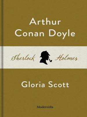 cover image of Gloria Scott (En Sherlock Holmes-novell)