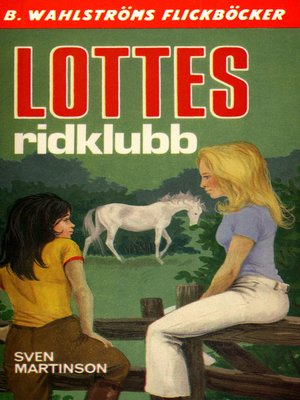 cover image of Lotte 4--Lottes ridklubb
