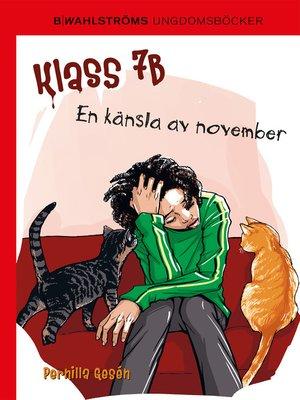 cover image of Klass 7B 5--En känsla av november