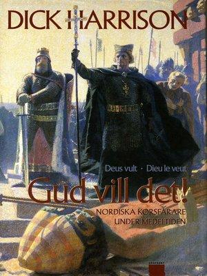 cover image of Gud vill det