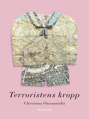 cover image of Terroristens kropp