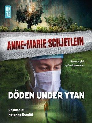 cover image of Döden under ytan