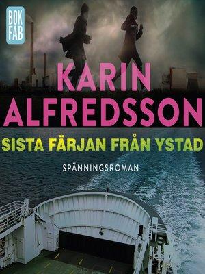 cover image of Sista färjan från Ystad