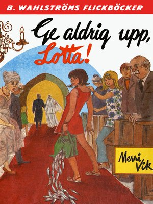 cover image of Lotta 26--Ge aldrig upp, Lotta!