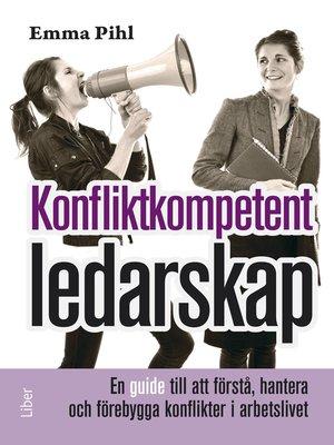 cover image of Konfliktkompetent ledarskap