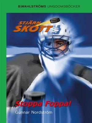 cover image of Stjärnskott 4--Stoppa Foppa!