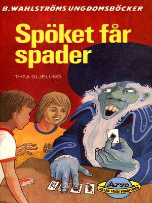 cover image of Arvo, killen från framtiden 6--Spöket får spader