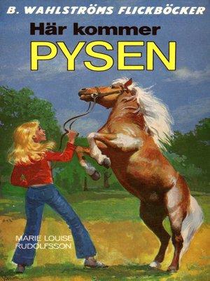 cover image of Pysen 1--Här kommer Pysen