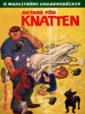 cover image of Knatten 8--Aktare för Knatten